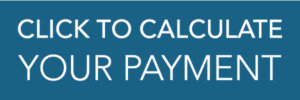 Click to Calculate Payment
